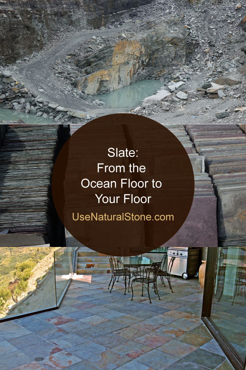 Slate: From the Ocean Floor to Your Floor