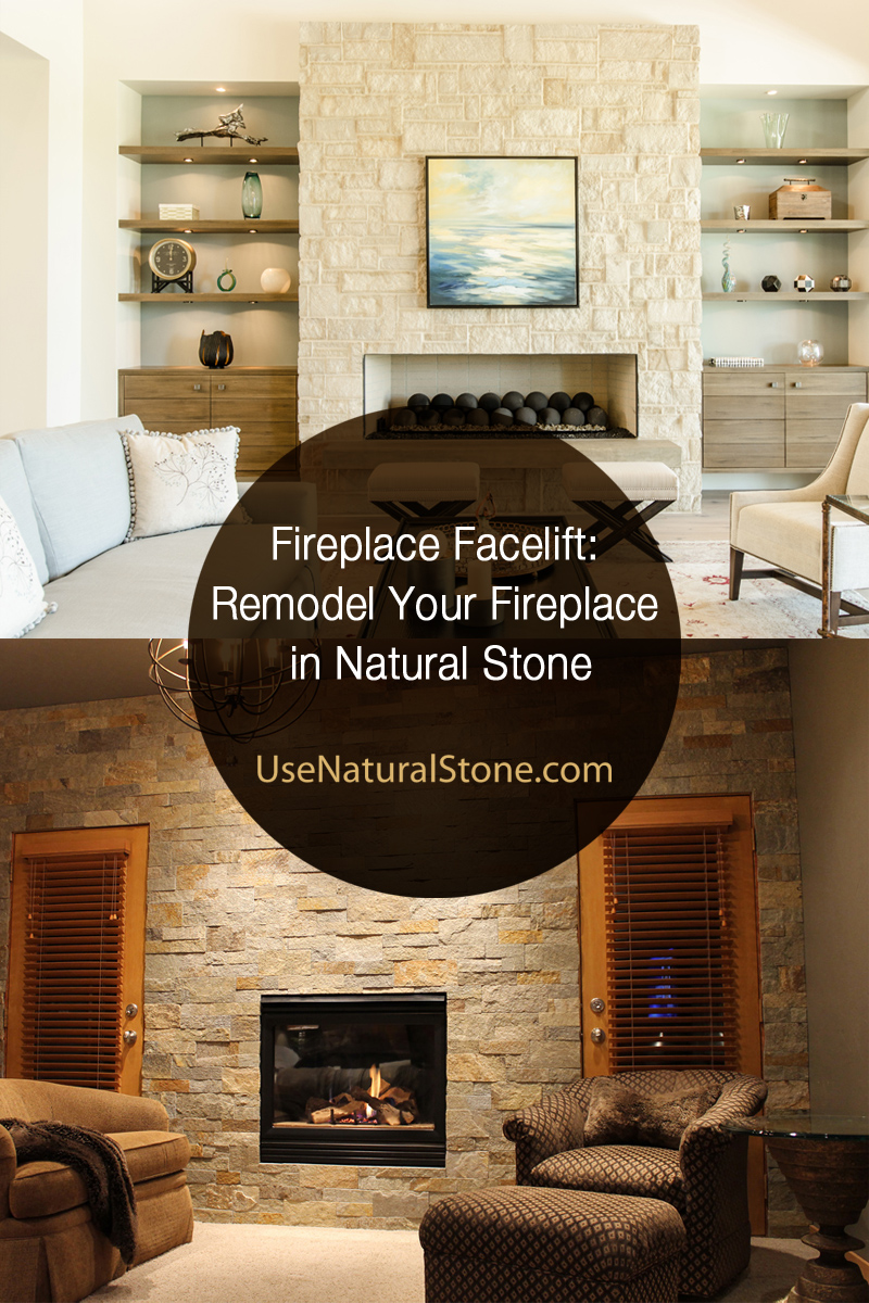 Remodel Your Fireplace In Natural Stone Use Natural Stone