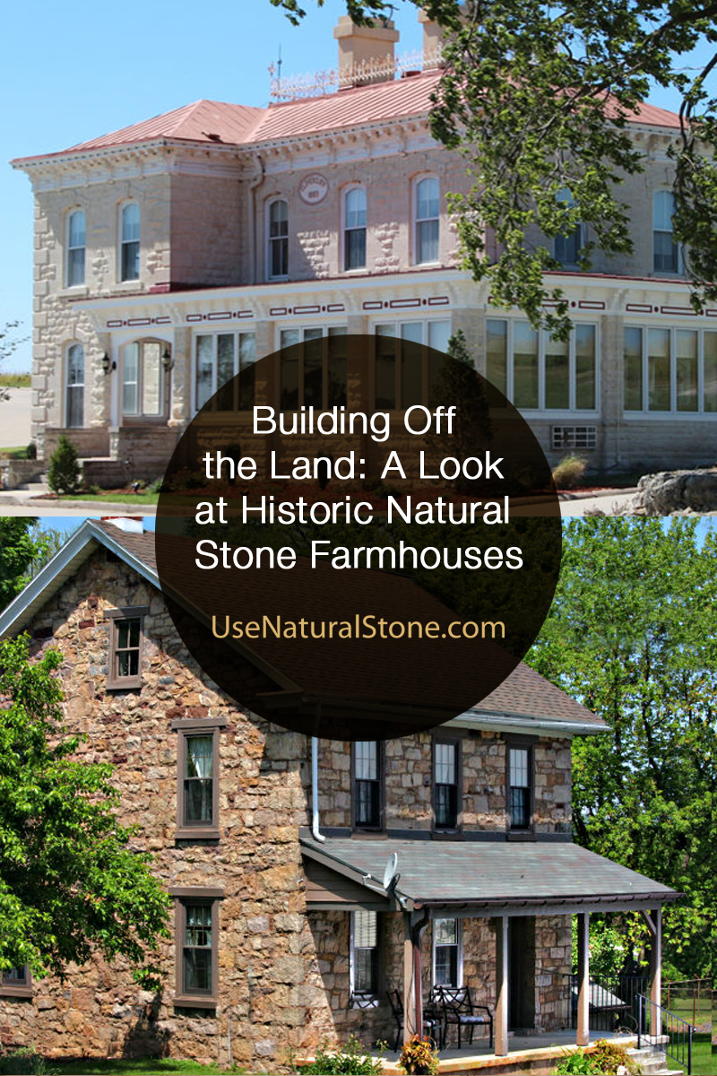 Building Off the Land: A Look at Historic Natural Stone Farmhouses