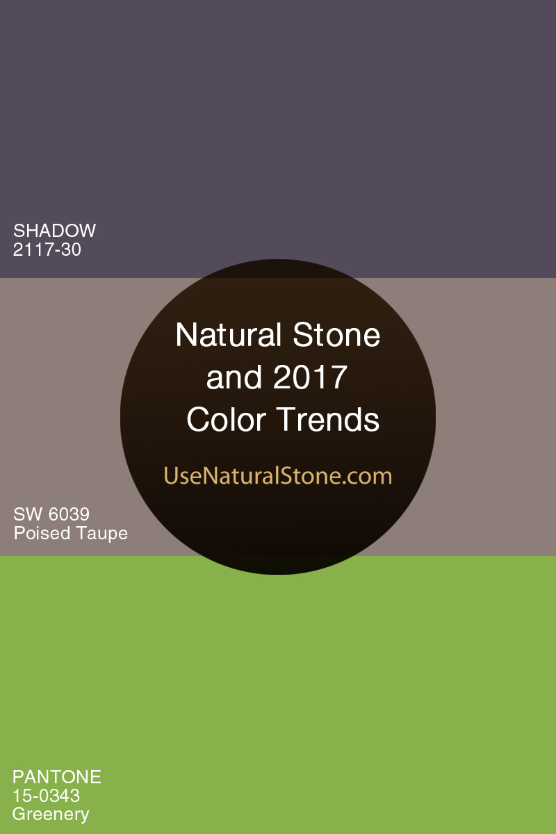 Natural Stone and 2017 Color Trends