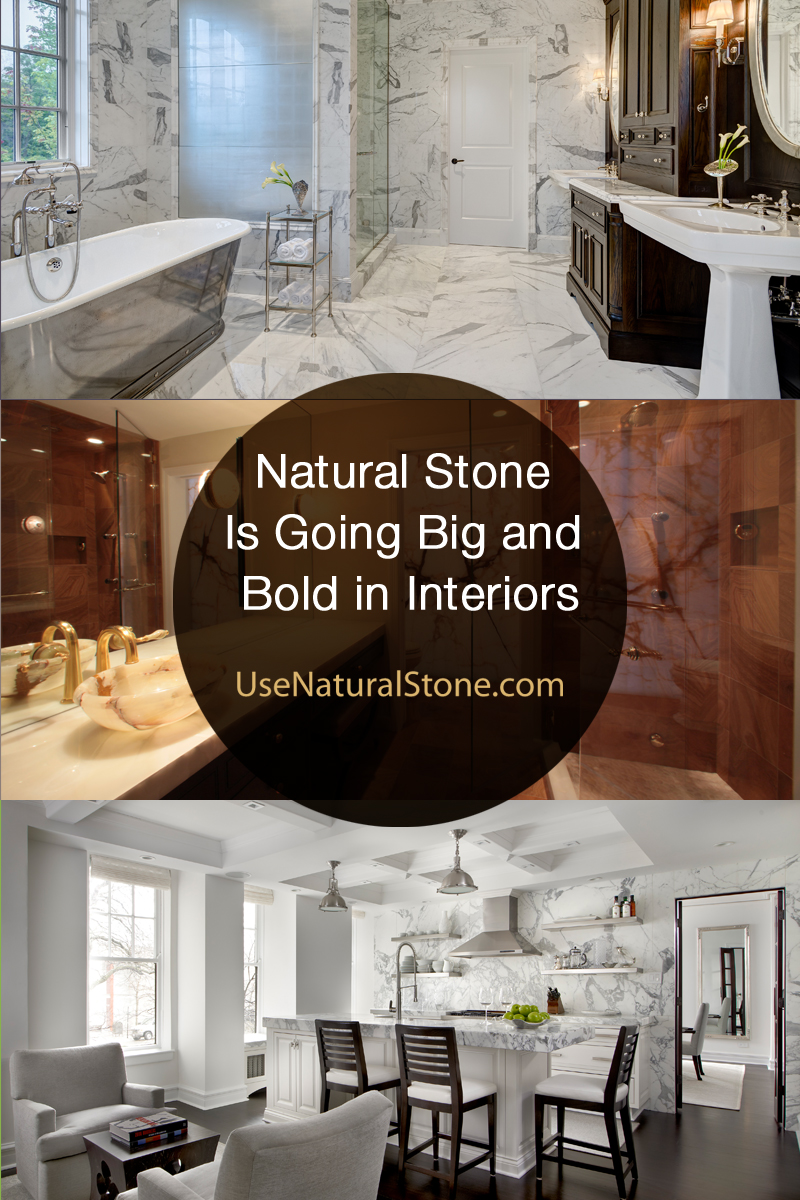 Natural Stone Is Going Big and Bold in Interiors