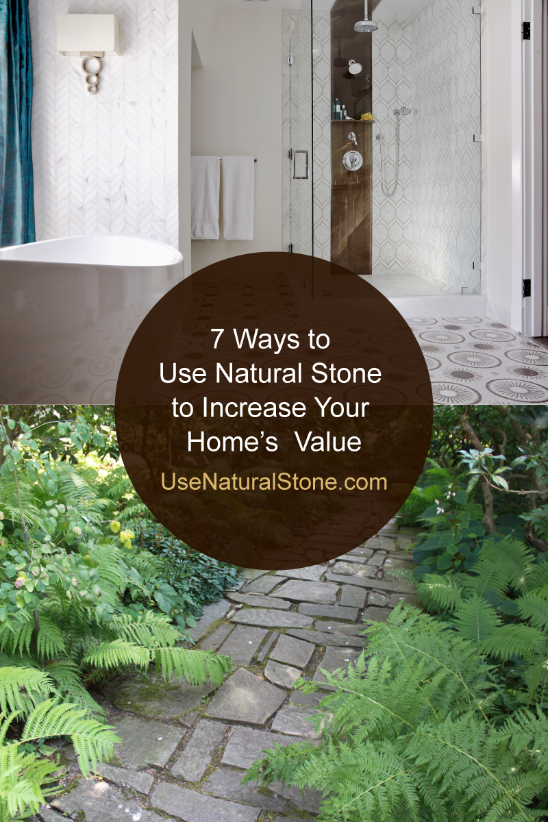 7 ways to use natural stone to increase your home s value for How to increase home value