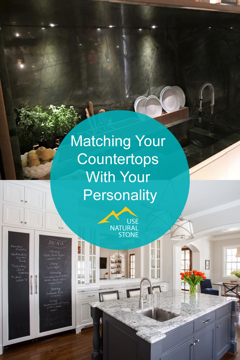 Matching Your Countertops With Your Personality - Use Natural Stone