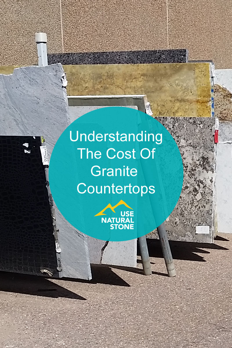 Understanding The Cost Of Granite Countertops   Use Natural Stone .