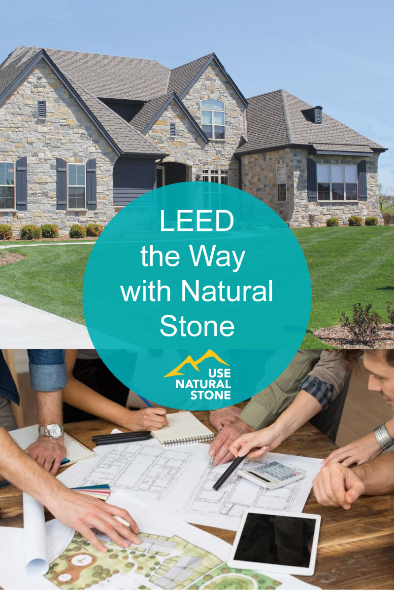 LEED the Way with Natural Stone - Use Natural Stone .