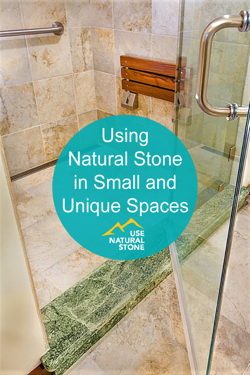 Using Natural Stone in Small and Unique Spaces - Use Natural ...